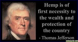 jefferson quote on hemp Medical Marijuana and Cannabis Use History